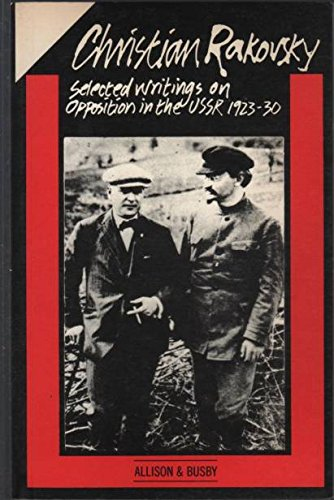 9780850313796: Selected Writings on Opposition in the U.S.S.R., 1923-30