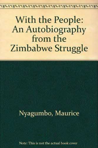 9780850313802: With the People: An Autobiography from the Zimbabwe Struggle
