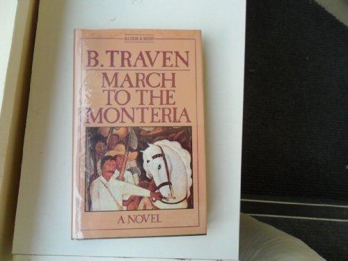 March to the Monteria: Traven, B.