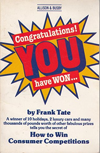 9780850315059: Congratulations! You Have Won....: How to Win Consumer Competitions