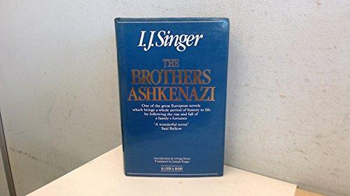 The Brothers Ashkenazi: Singer, I. J.; Singer, Joseph