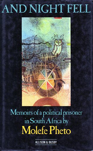 9780850315240: And Night Fell: Memoirs of a Political Prisoner in South Africa