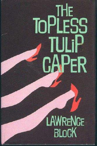 9780850315721: Topless Tulip Caper