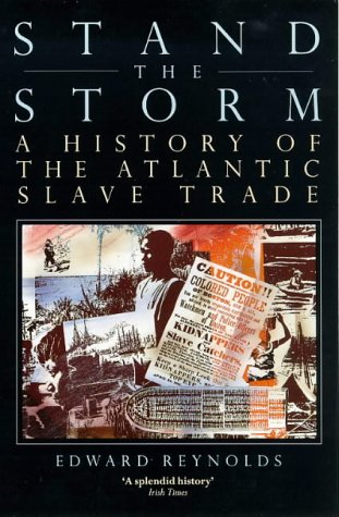 9780850315868: Stand the Storm: A History of the Atlantic Slave Trade