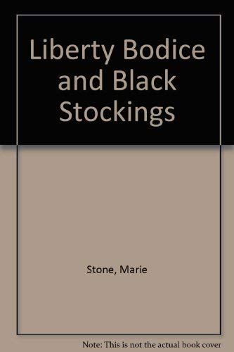 9780850316483: Liberty Bodice and Black Stockings