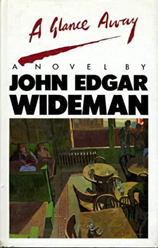 A Glance Away: Wideman, John Edgar