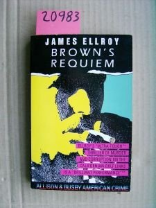 Brown's Requiem (9780850317435) by Ellroy, James