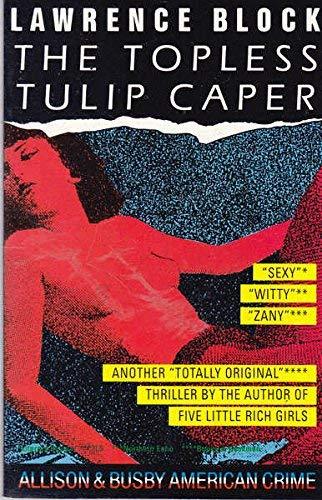 9780850317473: The topless tulip caper