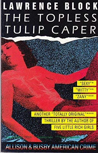 9780850317473: The topless tulip caper