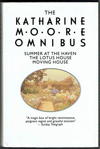 9780850317725: The Katherine Moore Omnibus: Summer at the Haven, the Lotus House, Moving House