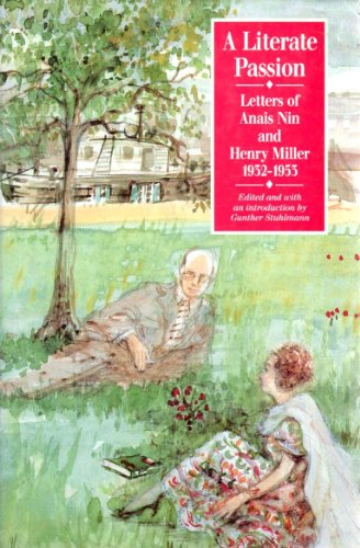 9780850318326: Literate Passion: Letters of Anais Nin and Henry Miller, 1932-1953