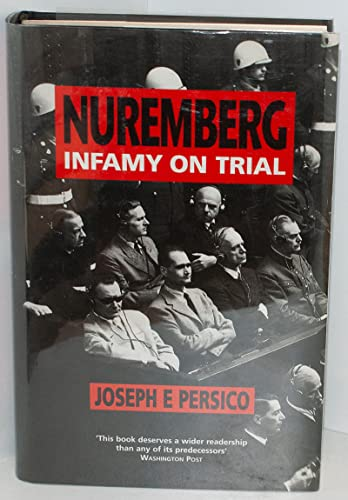 9780850319293: Nuremberg: Infamy on Trial