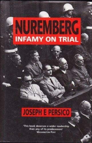 9780850319293: Nuremberg: Infamy on Trial