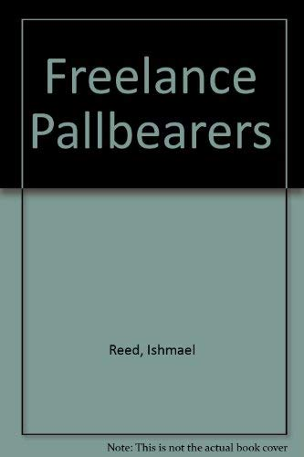 The Free-Lance Pallbearers: Ishmael Reed