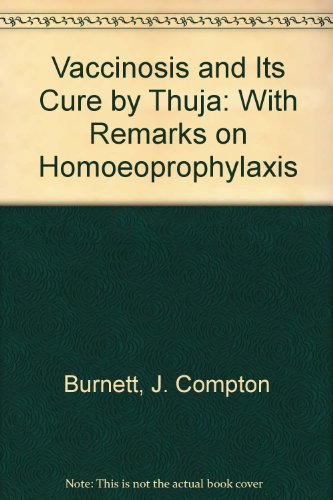 9780850320800: Vaccinosis and Its Cure by Thuja: With Remarks on Homoeoprophylaxis