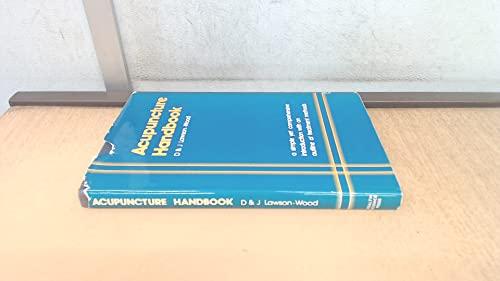 Acupuncture Handbook (A health master book of: Lawson-Wood, Joyce, Lawson-Wood,