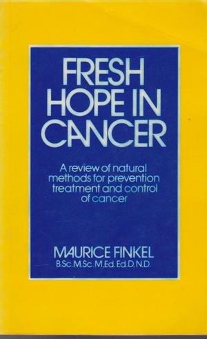 9780850321593: Fresh Hope in Cancer
