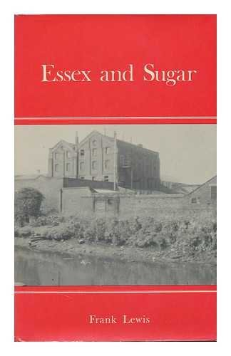 Essex and Sugar: Historical and Other Connections: Lewis Frank
