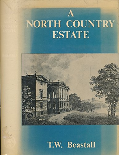 A North Country Estate: The Lumleys and Saundersons as Landowners, 1600 - 1900