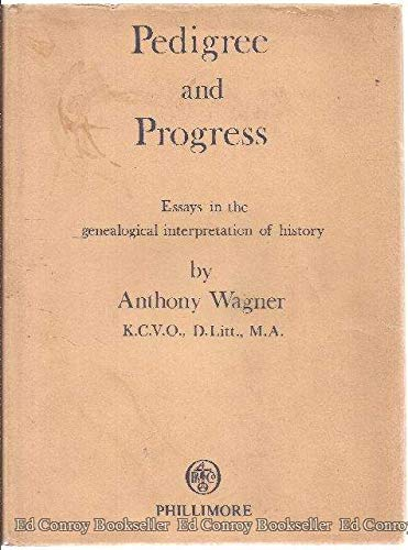 Pedigree and Progress: Essays in the Genealogical Interpretation of History