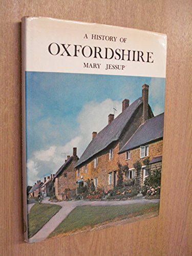 Oxfordshire, A History of .