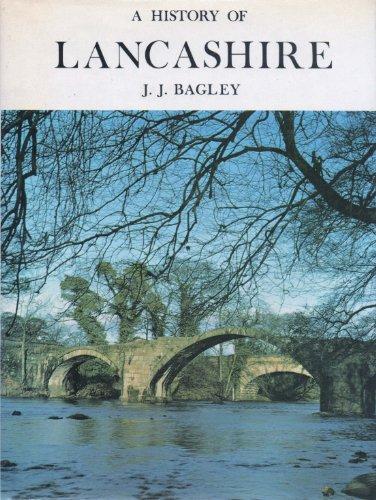 A History of Lancashire - Sixth Edition: Bagley, John J.