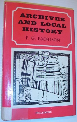 9780850333237: Archives and Local History