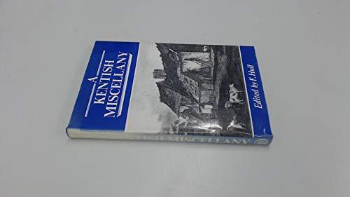 9780850333480: A Kentish Miscellany (Kent records)
