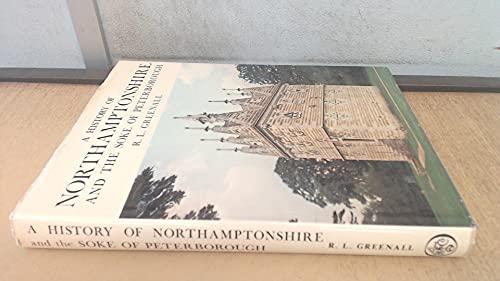 A History of Northamptonshire: Greenall, R. L.