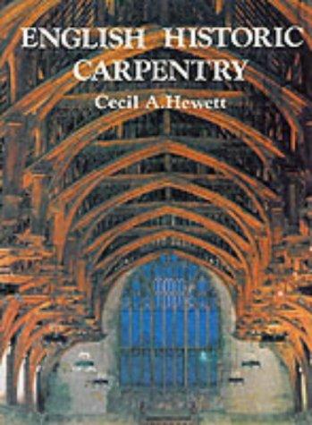 9780850333541: English Historic Carpentry