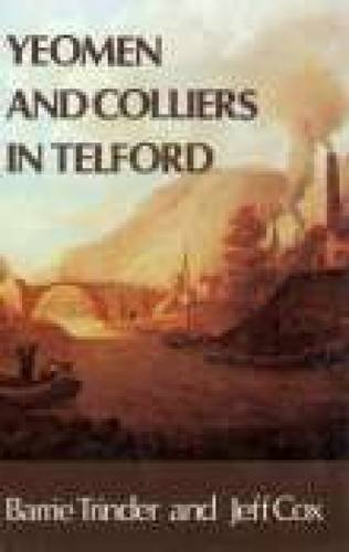 9780850333824: Yeomen and Colliers in Telford