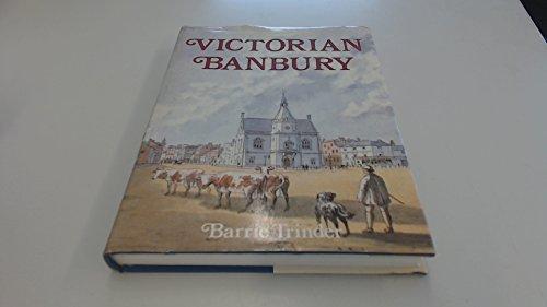 Victorian Banbury: Trinder, Barrie