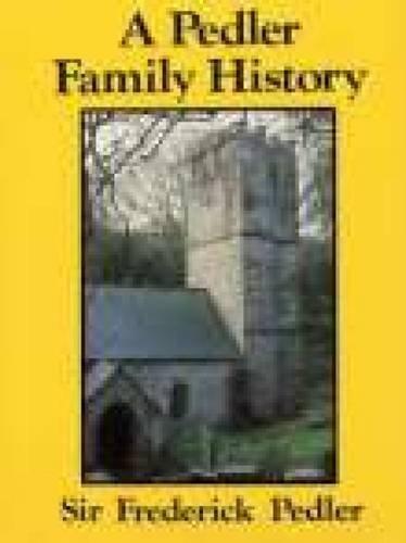 9780850335477: A Pedler Family History