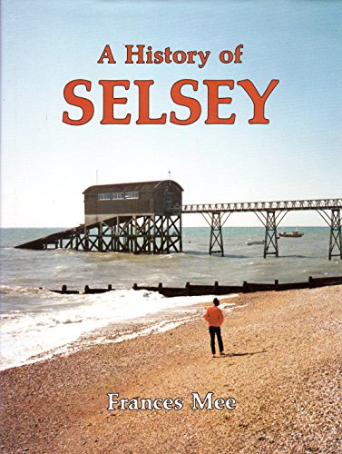9780850336726: Selsey (A History of S)