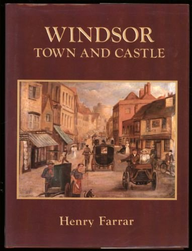 9780850337464: Windsor: Town and castle
