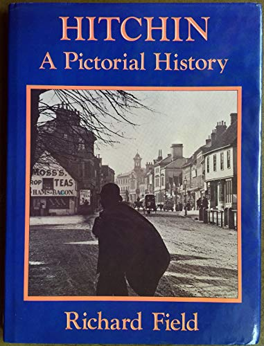 9780850337945: Hitchin: A Pictorial History