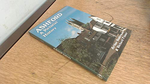 9780850338027: Ashford: A Pictorial History (Pictorial History Series)