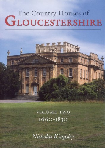 9780850338065: The Country Houses of Gloucestershire, 1660-1830