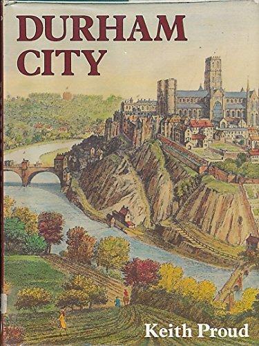 Durham City: Proud, Keith