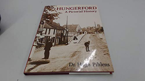 9780850338355: Hungerford: A Pictorial History (Pictorial history series)