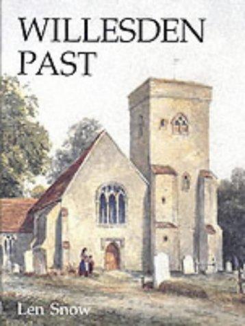 Willesden Past: Snow, Len