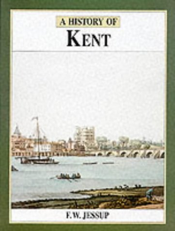9780850339161: The History of Kent (Darwen County History Series)