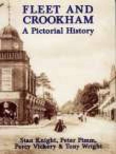 9780850339260: Fleet and Crookham: A Pictorial History (Pictorial History Series)