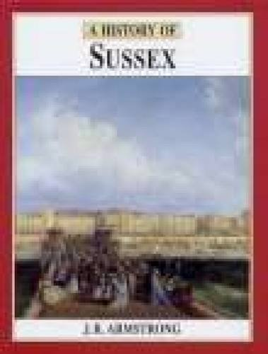 9780850339468: A History of Sussex (Darwen County History)
