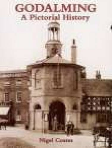 9780850339833: Godalming: A Pictorial History