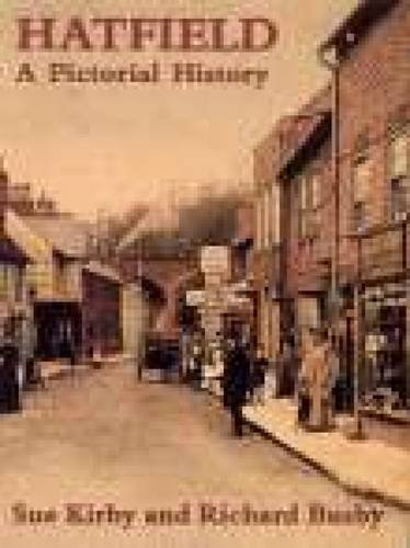 9780850339963: Hatfield A Pictorial History (Pictorial History Series)