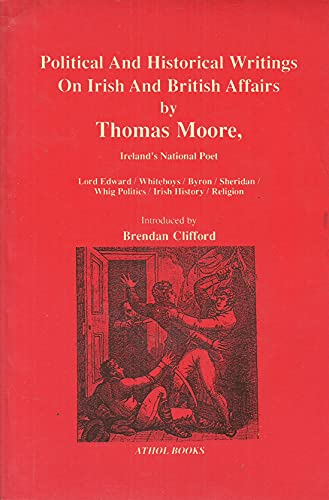 Political and Historical Writings on Irish and: Moore, Thomas