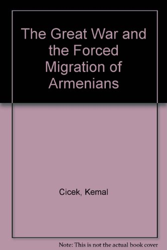 9780850341232: The Great War and the Forced Migration of Armenians