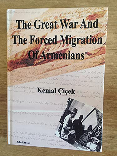 9780850341249: The Great War and the Forced Migration of Armenians