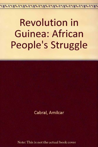 9780850350036: Revolution in Guinea: An African People's Struggle, Selected Texts